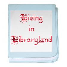 Living in Libraryland Infant Blanket