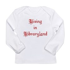 Living in Libraryland Long Sleeve Infant T-Shirt