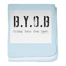 B.Y.O.B. Infant Blanket