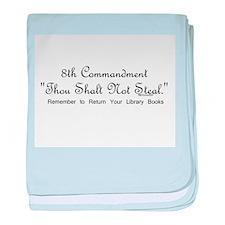 8th Commandment: Thou Shalt N Infant Blanket