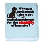 Stupidity of Humans (BSL) Infant Blanket