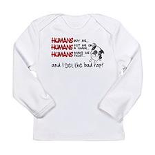 I Get the Bad Rap? Long Sleeve Infant T-Shirt