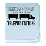 Teleportation Truck Driver baby blanket