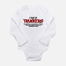 I Pick Up Truckers Long Sleeve Infant Bodysuit