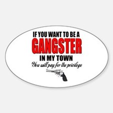 Gangster Bumper Stickers