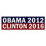 Obama 2012 Clinton 2016 bumper sticker