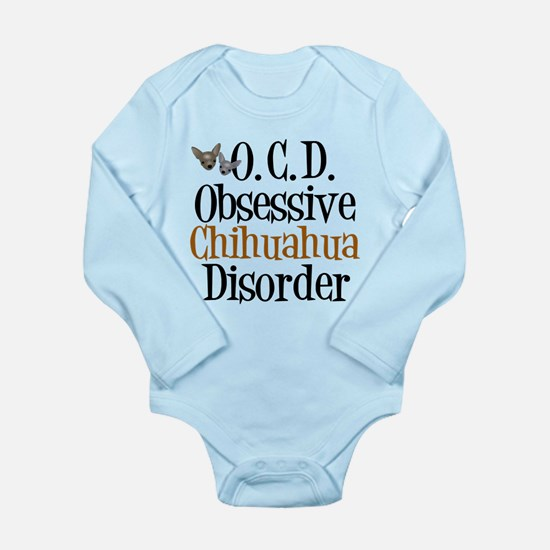 Obsessive Chihuahua Disorder Long Sleeve Infant Bo
