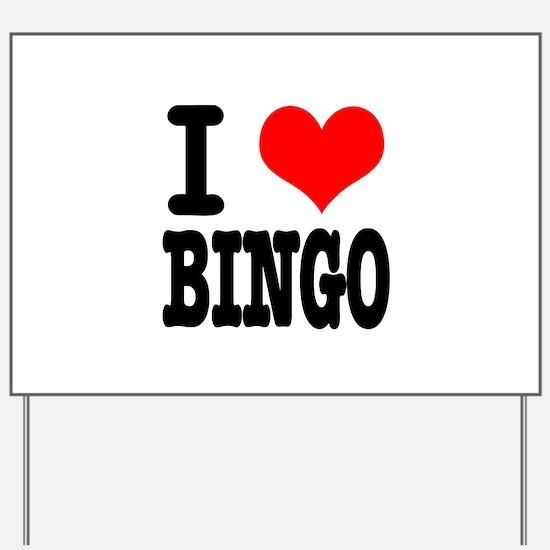 I Heart (Love) Bingo Yard Sign
