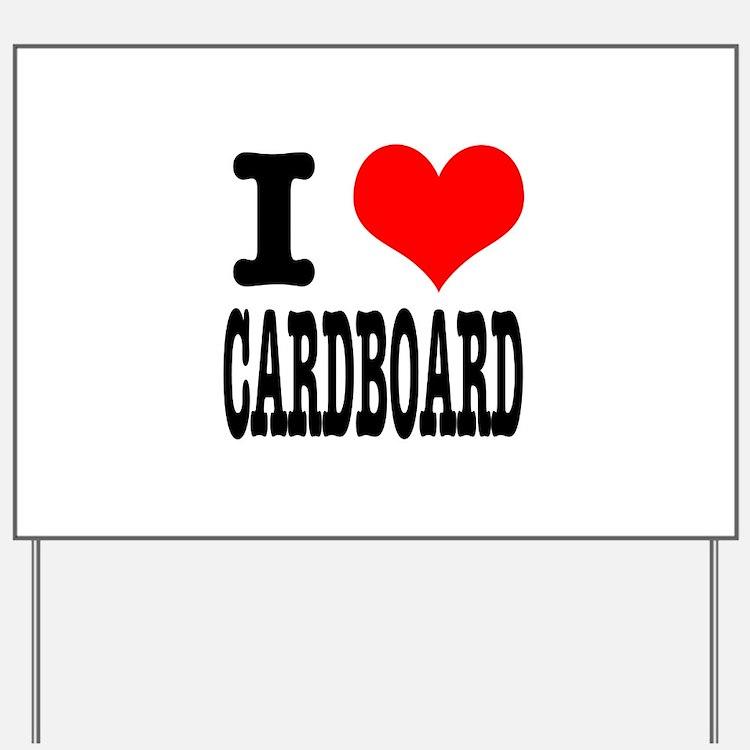 I Heart (Love) Cardboard Yard Sign