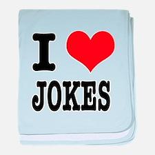 I Heart (Love) Jokes Infant Blanket
