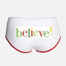 believe! Women's Boy Brief