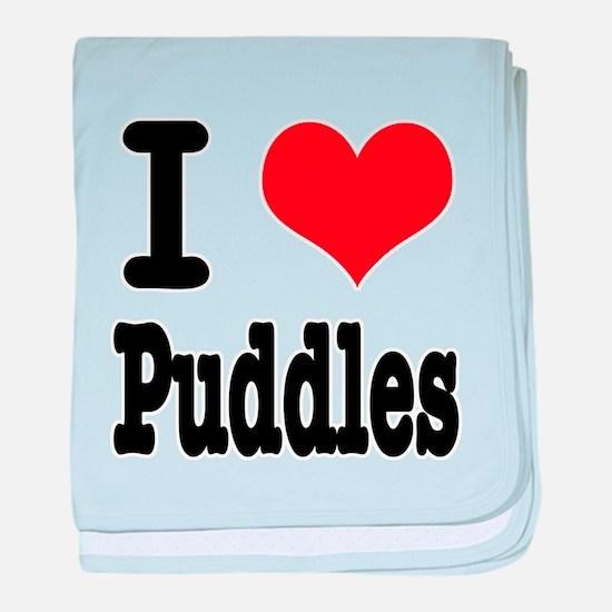 I Heart (Love) Puddles Infant Blanket