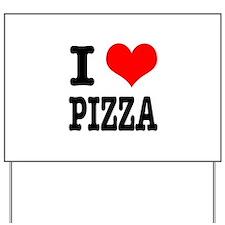 I Heart (Love) Pizza Yard Sign