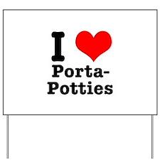 I Heart (Love) Porta Potties Yard Sign