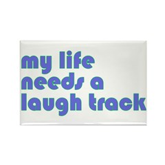 Laugh Track Rectangle Magnet
