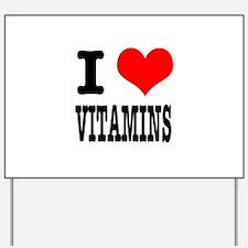 I Heart (Love) Vitamins Yard Sign