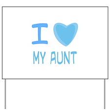 Blue I Heart (Love) My Aunt Yard Sign