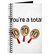 """You're a Total Ten"" Journal"