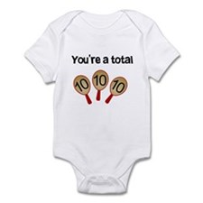 """You're a Total Ten"" Infant Bodysuit"