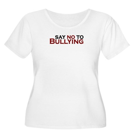 Say No To Bullying Women's Plus Size Scoop Neck T-