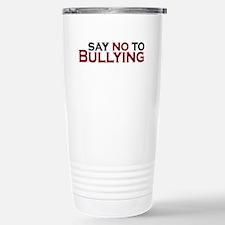 Say No To Bullying Travel Mug