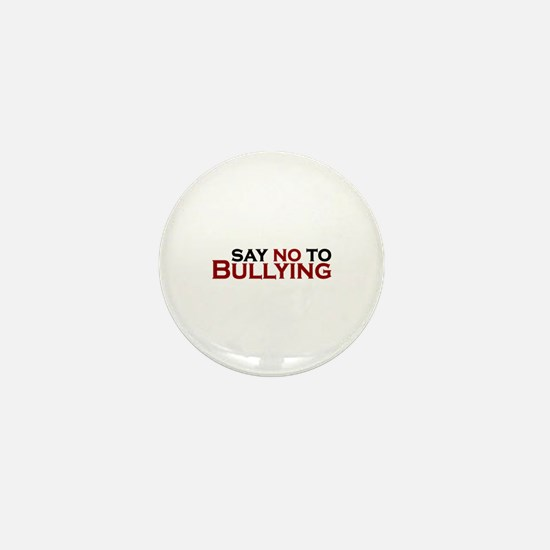 Say No To Bullying Mini Button