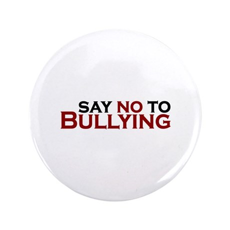 "Say No To Bullying 3.5"" Button (100 pack)"