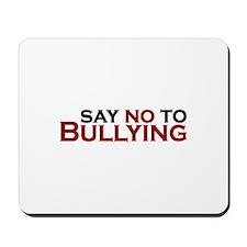 Say No To Bullying Mousepad
