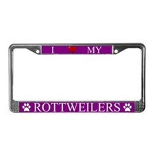 Purple I Love My Rottweilers License Plate Frame
