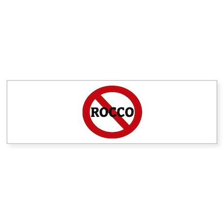 Anti-Rocco Bumper Sticker