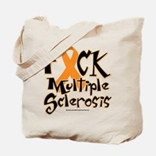Fuck Multiple Sclerosis Tote Bag