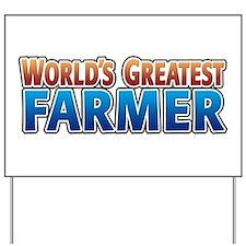 World's Greatest Farmer Yard Sign