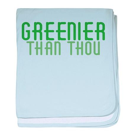 Greenier Than Thou Infant Blanket