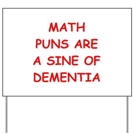 funny math joke Yard Sign