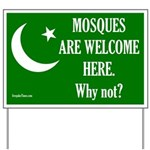 Mosques Are Welcome Here Lawn Sign