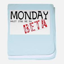 Monday In Beta Infant Blanket