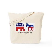 Fu*k Them All Tote Bag