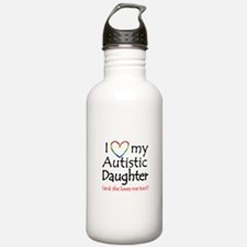 I Love my Autistic... Water Bottle
