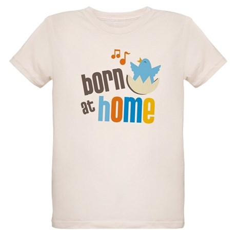 Born at Home Organic Kids T-Shirt