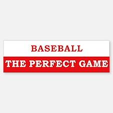 Baseball The Perfect Game Bumper Bumper Sticker