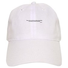 "Voltaire quote - ""atrocities"" Baseball Cap"