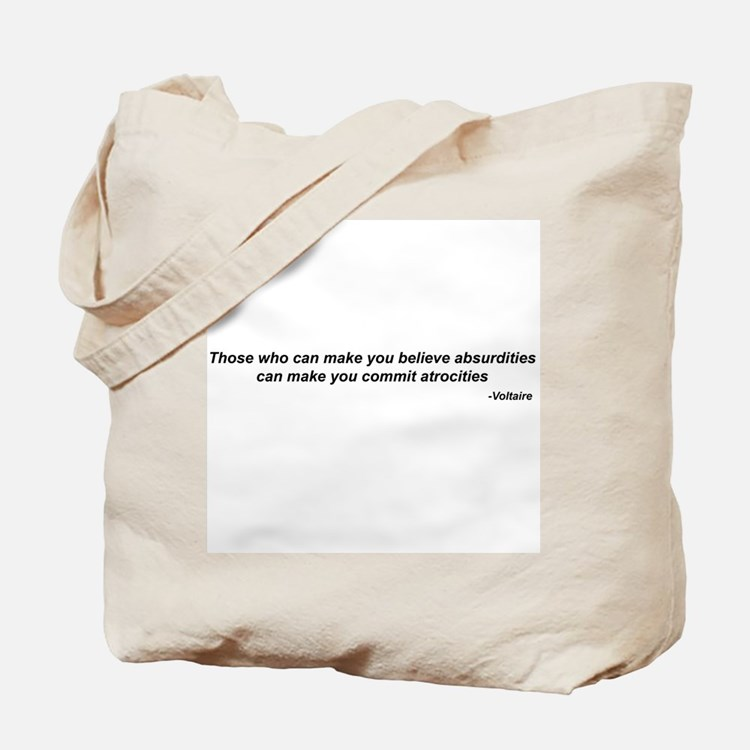 "Voltaire quote - ""atrocities"" Tote Bag"