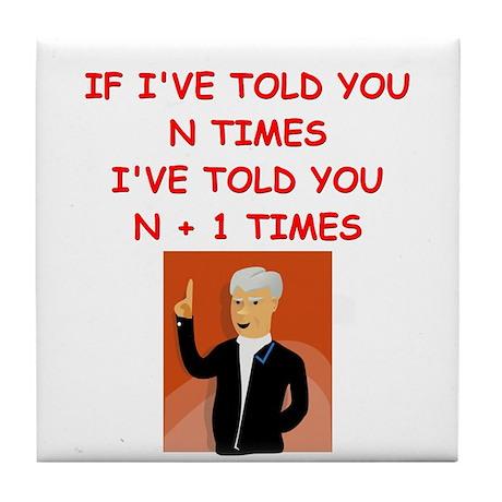 funny math joke Tile Coaster
