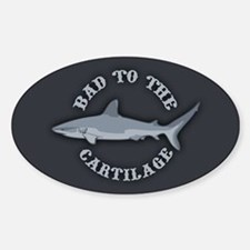 Bad to the Cartilage Decal