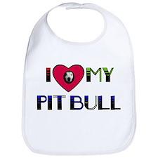 I LOVE MY PIT BULL Bib