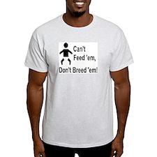 Makin' Babies Ash Grey T-Shirt