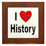 I Love History Framed Tile