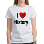 I Love History Women's T-Shirt