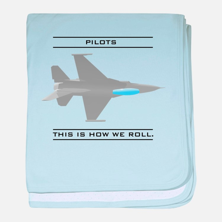 Pilots: How We Roll Infant Blanket