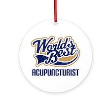 Worlds Best Acupuncturist Ornament (Round)
